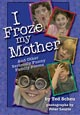 I Froze My Mother